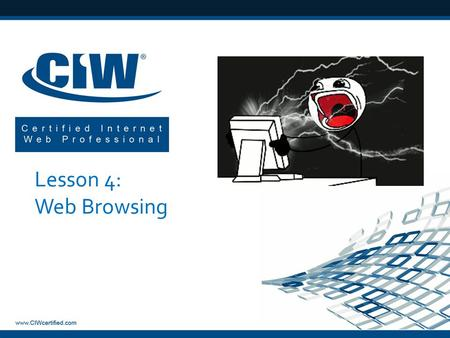 Lesson 4: Web Browsing.