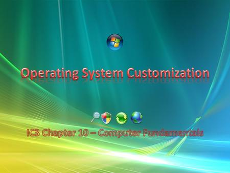 Operating System Customization