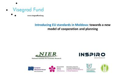 Introducing EU standards in Moldova: towards a new model of cooperation and planning.