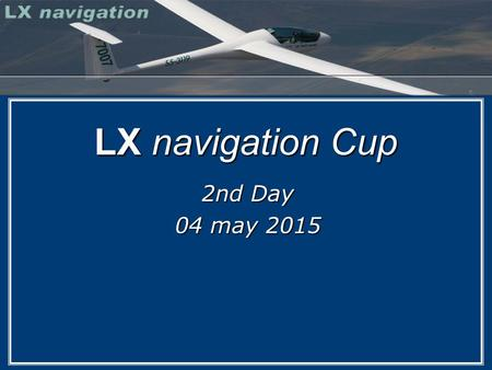 LX navigation Cup 2nd Day 04 may 2015.  Today, the first competition day, we will use Runway 16/18 for take offs. Runway in use for take off:  Do try.
