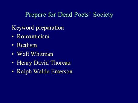 Dead Poets Society Quote Analysis Ppt Download