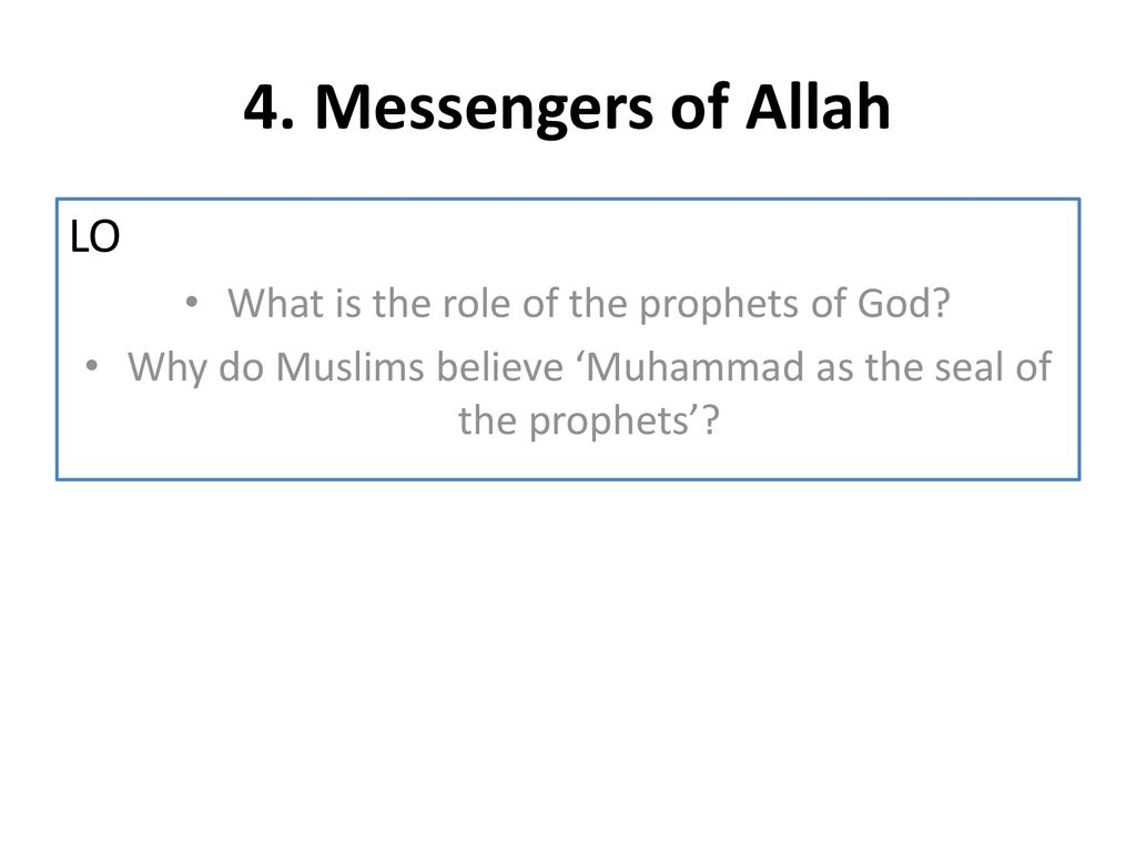 4 Messengers Of Allah Lo What Is The Role Of The Prophets Of God Ppt Download