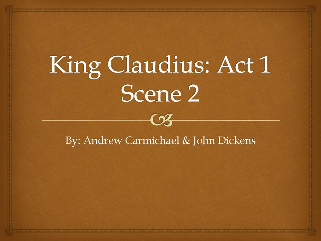 King Claudiu Act 1 Scene 2 Ppt Download Hamlet Speech Analysis