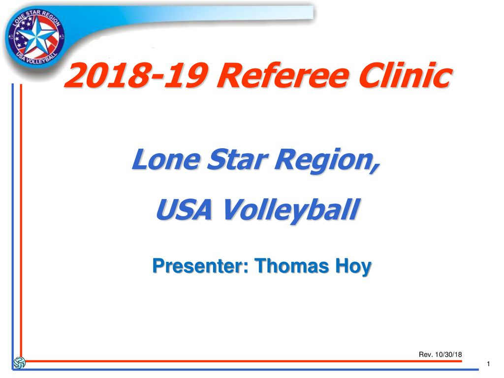 Referee Clinic Lone Star Region Usa Volleyball Ppt Download