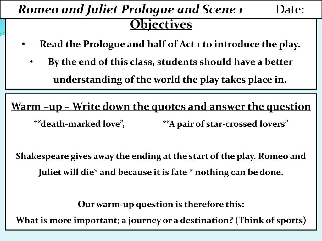 Romeo And Juliet Prologue Scene 1 Date Objective Ppt Download Meaning Line By