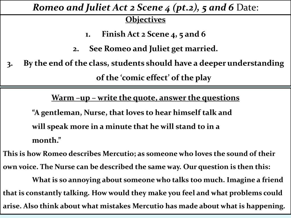 Romeo And Juliet Act 2 Scene 4 Pt 5 6 Date Ppt Download Summary Of 3
