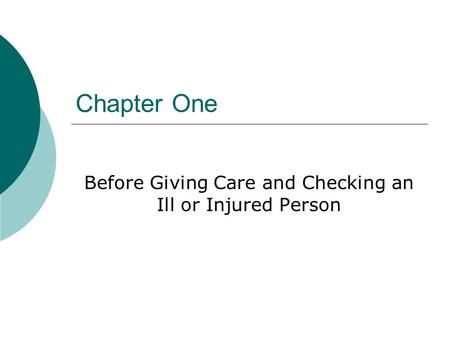 Before Giving Care and Checking an Ill or Injured Person