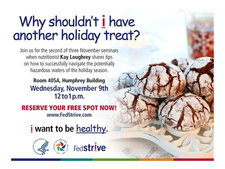FedStrive Presents! Healthy Eating During the Holidays.