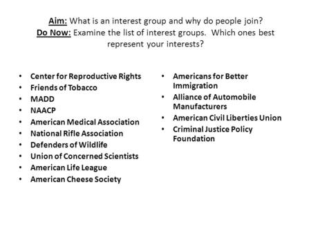 Aim: What is an interest group and why do people join
