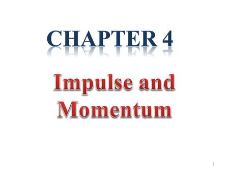 "1. Momentum: By Momentum, we mean ""Inertia in Motion"" or more specifically, the mass of an object multiplied by its velocity. Momentum = mass × velocity."