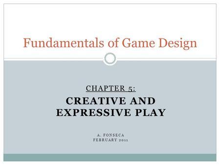 Fundamentals Of Game Design Ppt Download - Fundamentals of game design