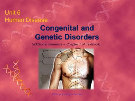 Congenital and Genetic Disorders