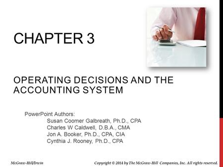 Operating Decisions and the Accounting System