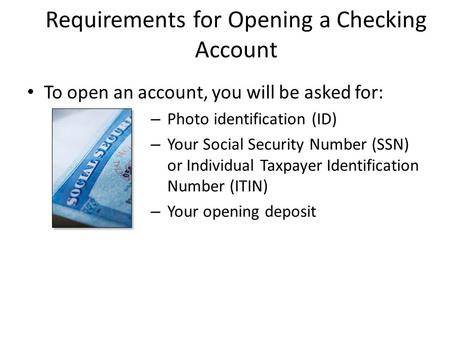Requirements for Opening a Checking Account