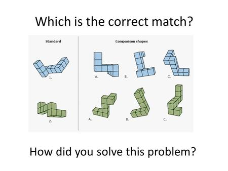 Which is the correct match? How did you solve this problem?