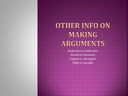 Other Info on Making Arguments