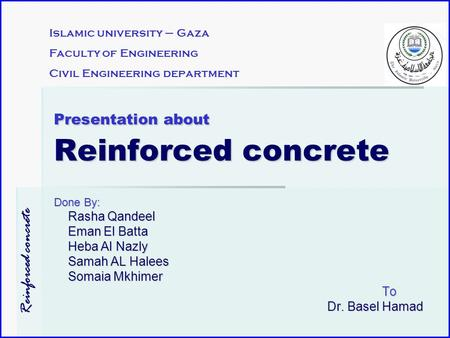 Presentation about Reinforced concrete