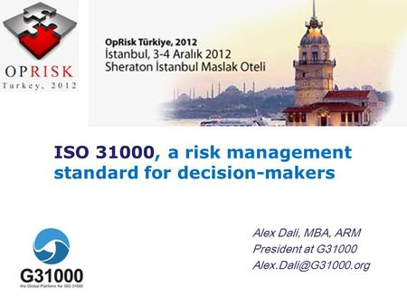 ISO 31000, a risk management standard for decision-makers