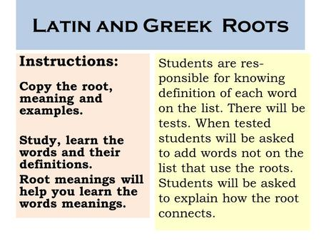Latin and Greek Roots Instructions: