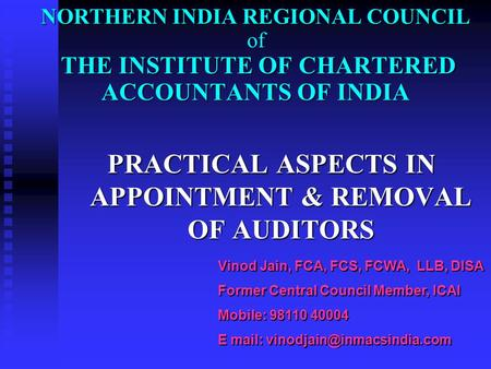 NORTHERN INDIA REGIONAL COUNCIL THE INSTITUTE OF CHARTERED ACCOUNTANTS OF INDIA NORTHERN INDIA REGIONAL COUNCIL of THE INSTITUTE OF CHARTERED ACCOUNTANTS.