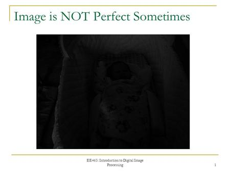 <strong>Image</strong> is NOT Perfect Sometimes