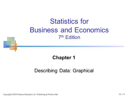 Chapter 1 Describing Data: Graphical