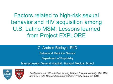 C. Andres Bedoya, PhD Behavioral Medicine Service Department of Psychiatry Massachusetts General Hospital / Harvard Medical School Factors related to high-risk.