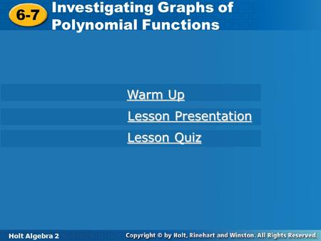 Investigating Graphs of Polynomial Functions 6-7