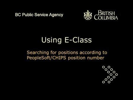 Using E-Class Searching for positions according to PeopleSoft/CHIPS position number.