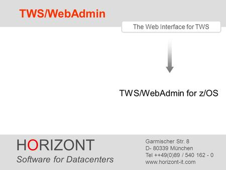 The Audit System for IWS for z/OS (aka TWS for z/OS) - ppt download
