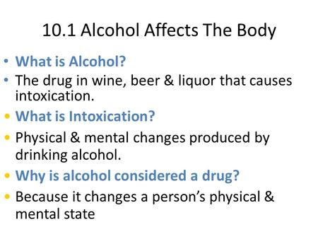 10.1 Alcohol Affects The Body
