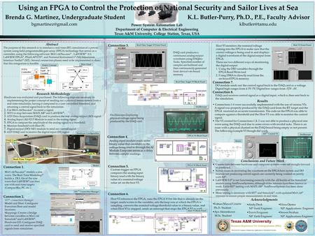 Using an FPGA to Control the Protection of National Security and Sailor Lives at Sea Brenda G. Martinez, Undergraduate Student K.L. Butler-Purry, Ph.D.,