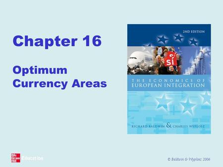 Chapter 16  Optimum Currency Areas