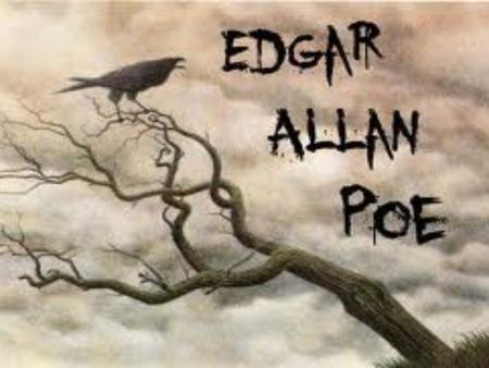 Edgar Allan Poe 1809-1849 His Family and Tragic Life   Born in Boston   The son of traveling actors   Tragic and unhappy life.