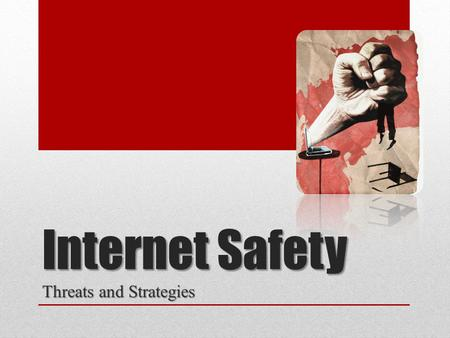 Internet Safety Threats and Strategies. What are the threats? Most perceived threats are: Most perceived threats are: Predators Predators Inappropriate.