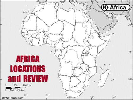 AFRICA LOCATIONS and REVIEW. CONGO ALGERIA EGYPT.