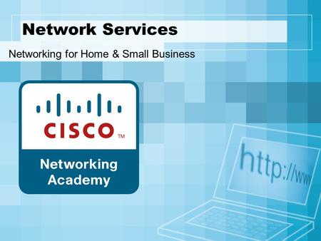 Network Services Networking for Home & Small Business.