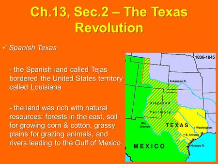 Ch.13, Sec.2 – The Texas Revolution