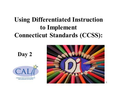 Using Differentiated Instruction Connecticut Standards (CCSS):