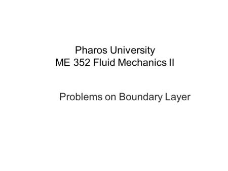 Pharos University ME 352 Fluid Mechanics II