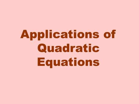 Applications of Quadratic Equations. The top of a coffee table is 3 metres longer than it is wide and has an area of 10 square metres. What are the dimensions.