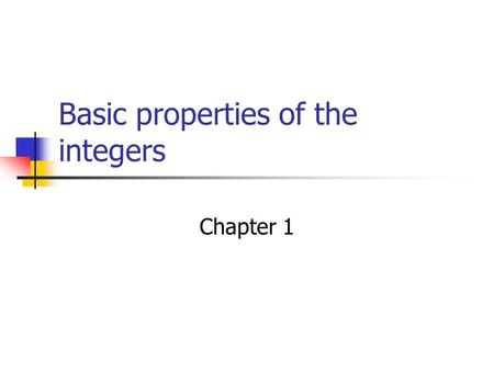 Basic properties of the integers