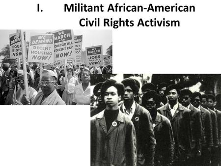 Militant African-American Civil Rights Activism