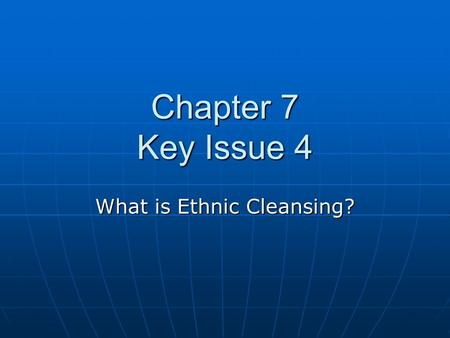 What is Ethnic Cleansing?