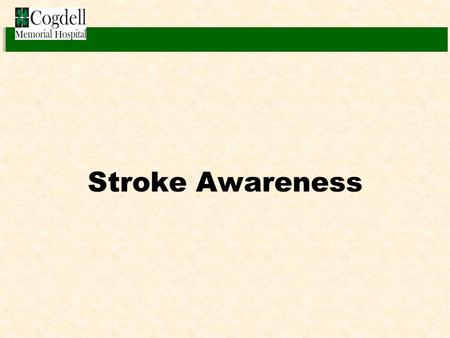 Stroke Awareness.