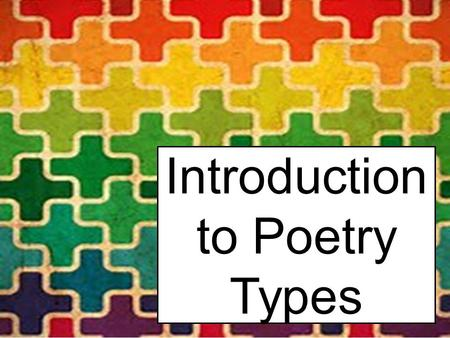 Introduction to Poetry Types