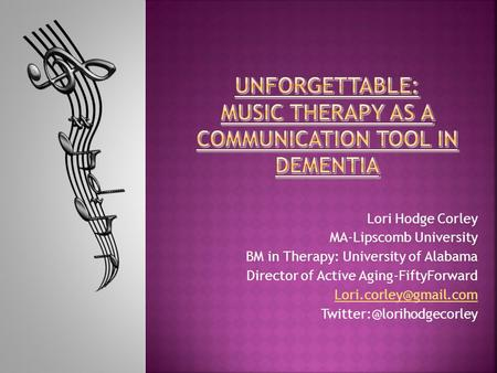 Lori Hodge Corley MA-Lipscomb University BM in Therapy: University of Alabama Director of Active Aging-FiftyForward