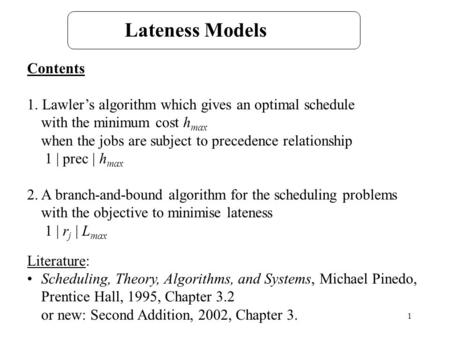 Lateness Models Contents