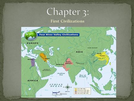 First Civilizations. Definition: The most complex stage of human societal organization, made possible by the immense productivity of Ag. Rev. Characteristics.