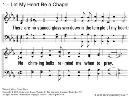 1 – Let My Heart Be a Chapel